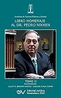 Libro Homenaje Al Doctor Pedro Nikken, Tomo II
