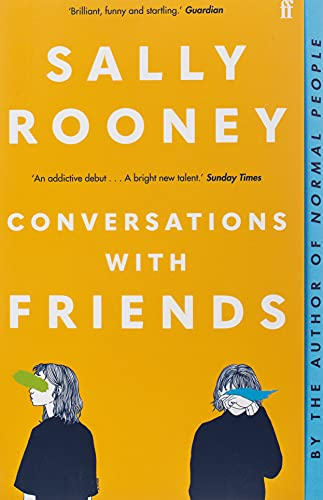 Conversations with Friends: from the internationally bestselling author of Normal Peopleの詳細を見る