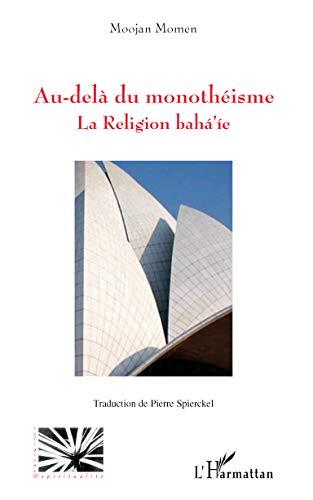Beyond Monotheism: Baha'i Religion