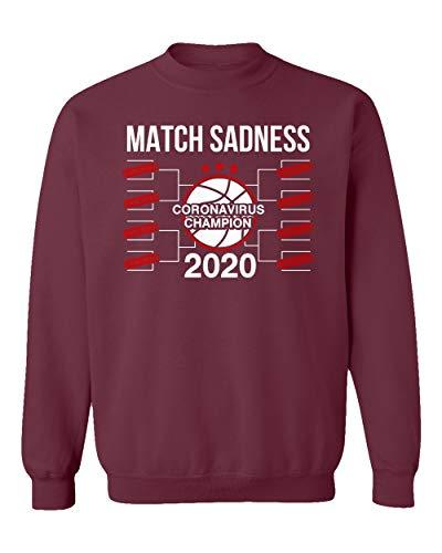 SMARTZONE Basketball Coronavirus Champ March Sadness 2020 Madness Unisex Sweatshirt Crewneck Sweater (Maroon, X-Large)