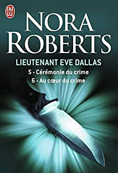 Paperback Lieutenant Eve Dallas 5 & 6 [French] Book