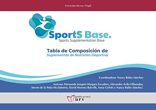 SPORTSBASE. Tabla de Composición de Suplementos de Nutrición Deportiva (Fora de col·lecció)