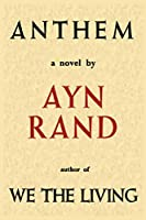 Anthem: by Ayn Rand paperback ann any rynd novel books
