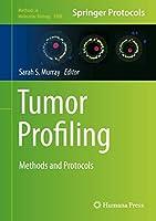 Tumor Profiling: Methods and Protocols (Methods in Molecular Biology (1908))