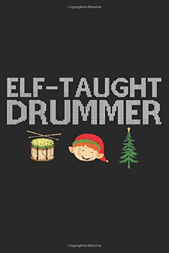 Elf-Taught Drummer: A5 Notizbuch, 120 Seiten gepunktet, Schlagzeug Schlagzeuger Drummer Weihnachten Weihnachtsmann Christkind Nikolaus Xmas Advent