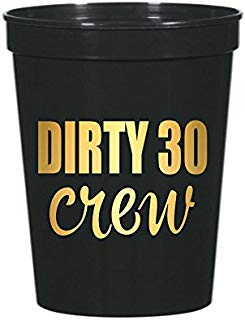 Dirty 30 Crew, Black Dirty 30 Crew Cups with Metallic Gold Writing, 30th Birthday Party, Dirty Thirty, Cups, Stadium Cups, Dirty 30 Decorations