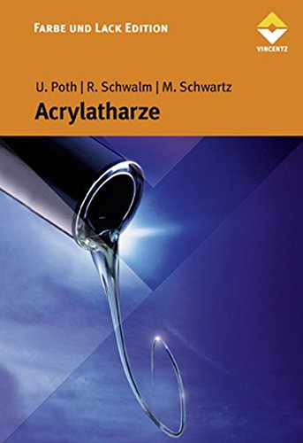 Acrylatharze (Farbe und Lack Edition)
