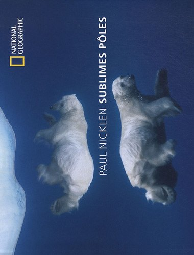 Sublimes pôles