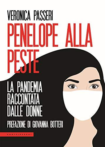 Penelope alla peste: La pandemia raccontata dalle donne