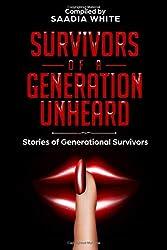 Survivors of a Generation Unheard: Stories of Generational Survivors