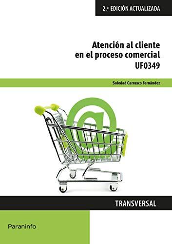 UF0349 - Atención al cliente en el proceso comercial