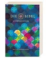 Lutherbibel revidiert 2017 - Klappenbroschur: Die Bibel nach Martin Luthers Uebersetzung. Mit Apokryphen