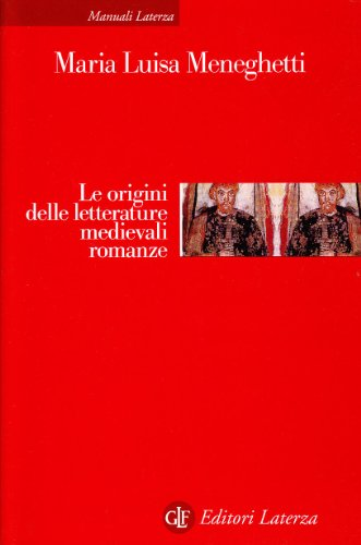 Le origini delle letterature medievali romanze