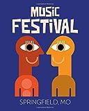 Music Festival Springfield MO: Music Festival Album Review   Playlist   Heavy Metal   Jazz Musicians   Concert   For Men   For Women   Notebook