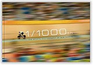 1/1000th: The Sports Photography of Bob Martin