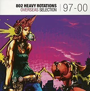 Overseas Selection 97-00 by FM 802 Heavy Rotations (2004-12-08)