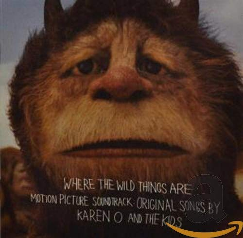 Where Wild Things are Motion Picture Soundtrack: Original Songs by Karen O and The Kids