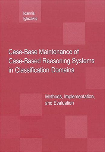 Case-Base Maintenance of Case-Based Reasoning Systems in Classification Domains: Methods, Implementation, and Evaluation