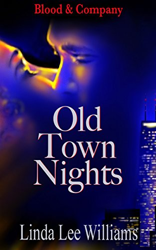 Book: Old Town Nights (Blood & Company Book 1) by Linda Lee Williams