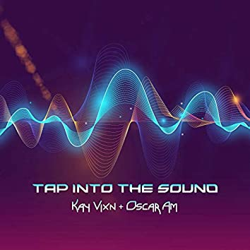Tap Into the Sound