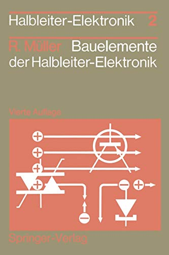 Bauelemente der Halbleiter-Elektronik (Halbleiter-Elektronik, 2, Band 2)