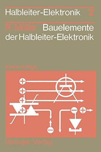Bauelemente der Halbleiter-Elektronik (Halbleiter-Elektronik (2), Band 2)