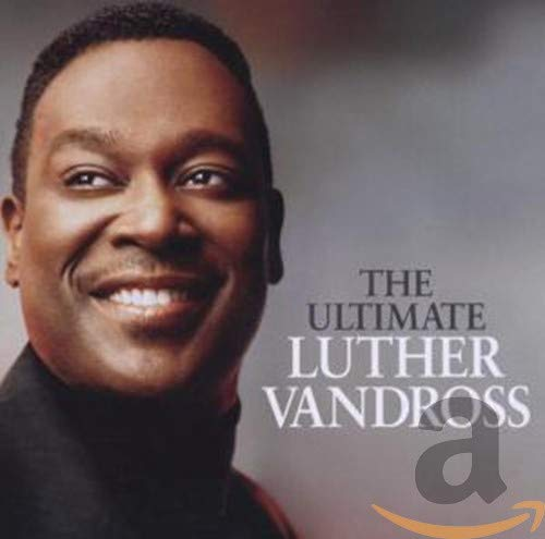 The Ultimate Luther Vandross &