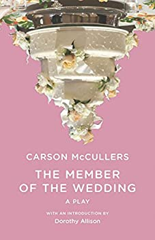 The Member of the Wedding  The Play  New Directions Paperbook