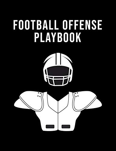 Football Offense Playbook: Undated 12-Month Calendar, Team Roster, Player Statistics For High School Football Coaches With Play Design Field Blank Pages
