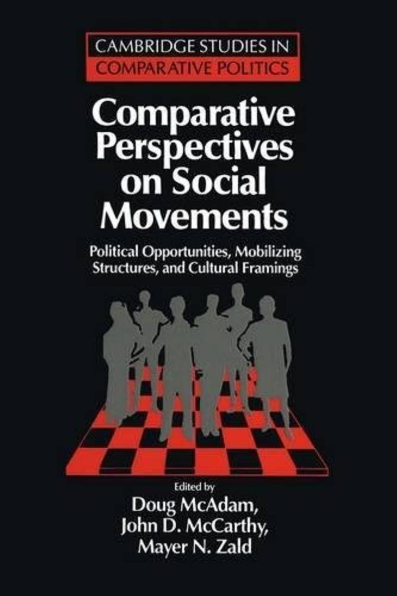 ポテトルール密度Comparative Perspectives on Social Movements: Political Opportunities, Mobilizing Structures, and Cultural Framings (Cambridge Studies in Comparative Politics)