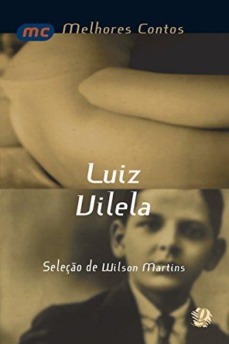 Melhores contos Luiz Vilela por [Luiz Vilela]