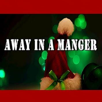 Away in a Manger