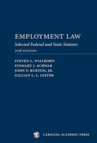 Employment Laws 2018: Selected Federal and State Statutes
