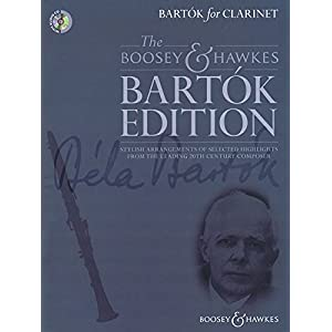 Bartók for Clarinet: Stylish arrangements of selected highlights from the leading 20th century composer. Klarinette und Klavier. Ausgabe mit CD. (The Boosey & Hawkes Bartók Edition)