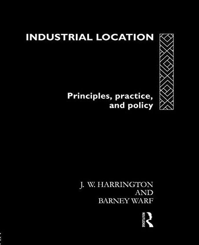 するハウス純度Industrial Location: Principles, Practice and Policy