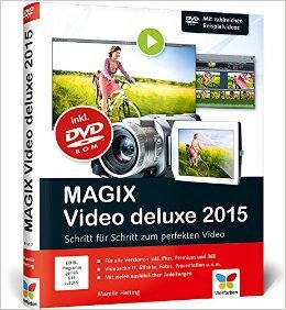 MAGIX Video deluxe 2015: Das Buch zur Software ( 24. November 2014 )