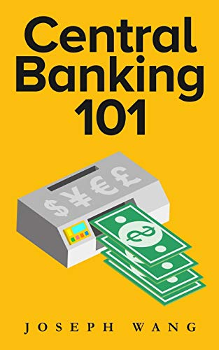 Compare Textbook Prices for Central Banking 101  ISBN 9780999136744 by Wang, Joseph J