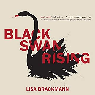 Black Swan Rising                   By:                                                                                                                                 Lisa Brackmann                               Narrated by:                                                                                                                                 Christina Delaine                      Length: 12 hrs and 35 mins     11 ratings     Overall 4.2