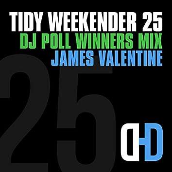 Tidy Weekender 25: DJ Poll Winners Mix 25