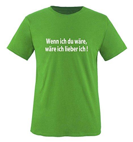 Comedy Shirts Wenn ich Du wäre, wäre ich Lieber ich !. Herren T-Shirt T-Shirt Größe L - Gruen/Weiss