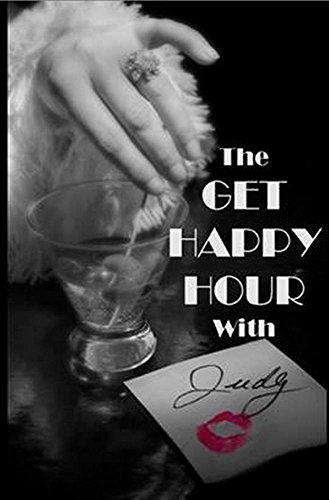 The Get Happy Hour With Judy: A One-Act Play