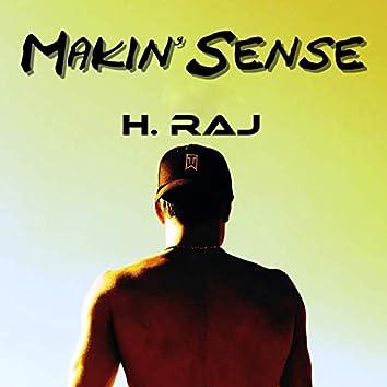 Makin' Sense