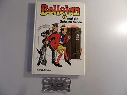 Bollejan und die Geheimzeichen