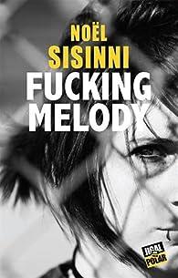 Fucking Melody par Sisinni