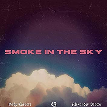 Smoke in the Sky (feat. Baby Carrots & Alexander Black)