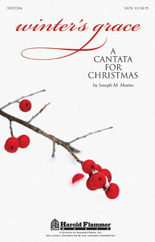 Winter\'s Grace: A Cantata for Christmas