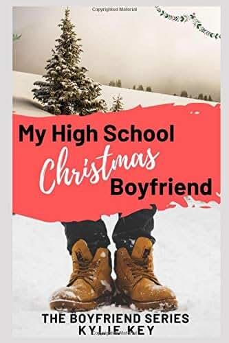 My High School Christmas Boyfriend: A Sweet YA Holiday Romance