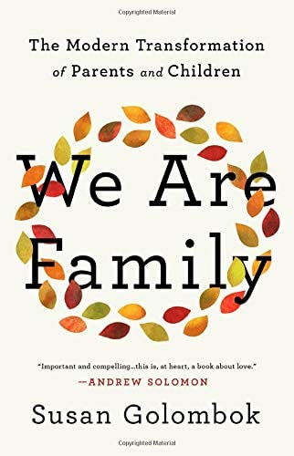 We Are Family The Modern Transformation of Parents and Children product image