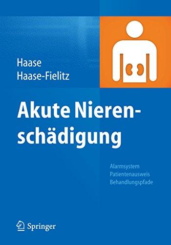 Akute Nierenschädigung: Alarmsystem, Patientenausweis, Behandlungspfade (German Edition)