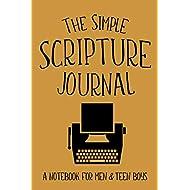 The Simple Scripture Journal: A Notebook for Men & Teen Boys (Christian Workbooks)